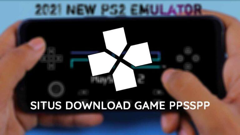 Situs Download Game PPSSPP Terbaik
